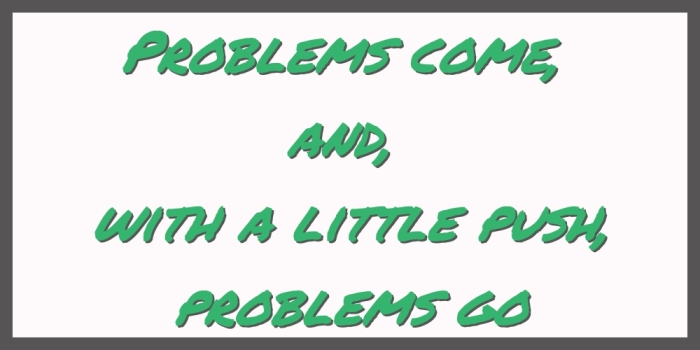 Problems come_Fotor